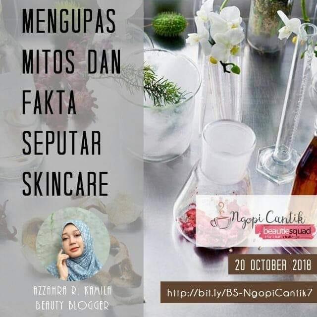 Skincare Myth That You Need To Know – Ngopi Cantik 7