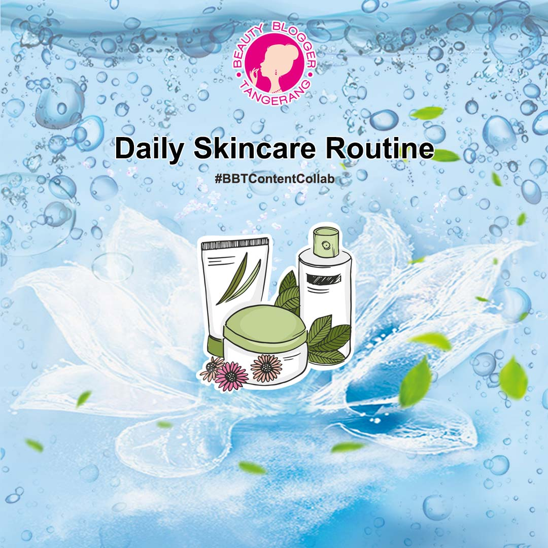 Update of My Daily Skincare Routine